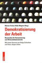 """Zum Buch """"Demokratisierung der Arbeit"""" von Werner Fricke und Hilde Wagner (Hrsg.) für 19,80 € gehen."""