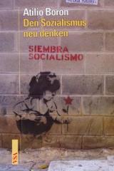 """Zum Buch """"Den Sozialismus neu denken"""" von Atilio Boron für 12,80 € gehen."""