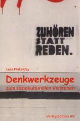 """Zum Buch """"Denkwerkzeuge zum soziokulturellen Verstehen"""" von Lutz Finkeldey für 12,00 € gehen."""