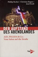 """Zum Buch """"Der Aufstand des Abendlandes"""" von Philip Becher, Christian Begass und Josef Kraft für 11,90 € gehen."""