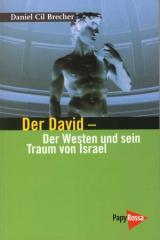 """Zum Buch """"Der David"""" von Daniel Cil Brecher für 15,90 € gehen."""