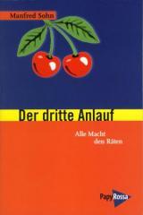 """Zum Buch """"Der dritte Anlauf"""" von Manfred Sohn für 12,90 € gehen."""