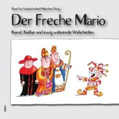 """Zum Buch """"Der Freche Mario"""" für 16,00 € gehen."""