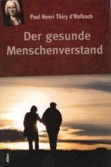 """Zum Buch """"Der gesunde Menschenverstand"""" von Paul Henri Thiry d'Holbach für 16,00 € gehen."""