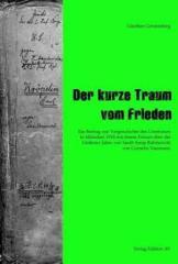 """Zum Buch """"Der kurze Traum vom Frieden"""" von Cornelia Naumann für 24,50 € gehen."""