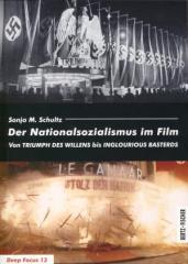 """Zum Buch """"Der Nationalsozialismus im Film"""" von Sonja M. Schultz für 29,00 € gehen."""