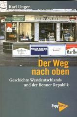 """Zum Buch """"Der Weg nach Oben"""" von Karl Unger für 16,90 € gehen."""
