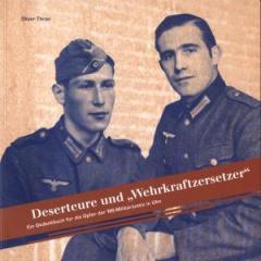 """Zum Buch """"Deserteure und Wehrkraftzersetzer"""" von Oliver Thron, Dokumentationszentrum Oberer Kuhberg e.V. und Nicola Wenge (Hrsg.) für 16,80 € gehen."""
