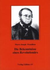 """Zum Buch """"Die Bekenntnisse eines Revolutionärs"""" von Pierre Joseph Proudhon für 12,45 € gehen."""