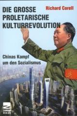 """Zum/zur  Buch """"Die große proletarische Kulturrevolution"""" von Richard Corell für 14,90 € gehen."""