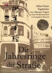 """Zum/zur  Buch """"Die Jahresringe der Straße"""" von Ailian Guan Vorwort Dr. Anton Stengl für 25,00 € gehen."""