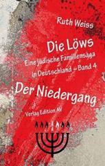 """Zum Buch """"Die Löws Der Niedergang"""" von Ruth Weiss für 16,00 € gehen."""