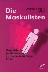 """Zum Buch """"Die Maskulisten"""" von Andreas Kemper für 14,00 € gehen."""