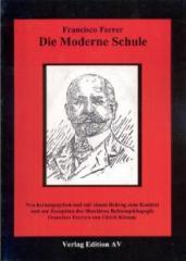 """Zum Buch """"Die Moderne Schule"""" von Francisco Ferrer für 17,50 € gehen."""