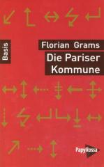"""Zum Buch """"Die Pariser Kommune"""" von Florian Grams für 9,90 € gehen."""