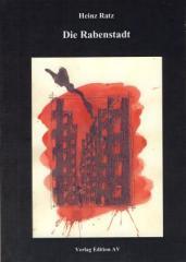 """Zum Buch """"Die Rabenstadt"""" von Heinz Ratz für 11,80 € gehen."""