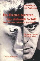 """Zum Buch """"Die Ratten betreten das sinkende Schiff"""" von Gwendolyn von Ambesser für 18,00 € gehen."""