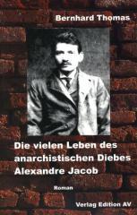 """Zum Buch """"Die vielen Leben des Alexandre Jacob (1879 – 1954)"""" von Bernard Thomas für 18,00 € gehen."""