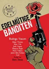 """Zum Buch """"Edelmütige Banditen"""" von Rodrigo Vescovi für 19,90 € gehen."""