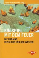 """Zum Buch """"Ein Spiel mit dem Feuer"""" von Peter Strutynski für 12,90 € gehen."""