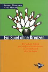 """Zum Buch """"Ein Spiel ohne Grenzen"""" von Werner Biermann und Arno Klönne für 17,90 € gehen."""