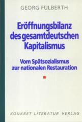 """Zum Buch """"Eröffnungsbilanz des gesamtdeutschen Kapitalismus"""" von Georg Fülberth für 11,00 € gehen."""
