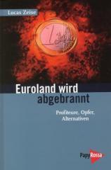 """Zum Buch """"Euroland wird abgebrannt"""" von Lucas Zeise für 11,90 € gehen."""