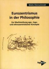 """Zum Buch """"Eurozentrismus in der Philosophie"""" von Malte Kleinschmidt für 14,00 € gehen."""