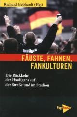 """Zum Buch """"Fäuste, Fahnen, Fankulturen"""" von Richard Gebhardt für 14,90 € gehen."""