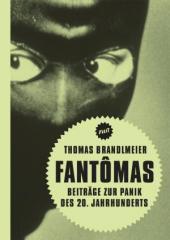 """Zum Buch """"Fantomas"""" von Thomas Brandlmeier für 14,00 € gehen."""