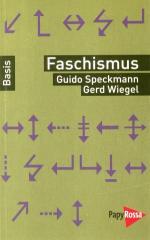 """Zum Buch """"Faschismus"""" von Guido Speckmann und Gerd Wiegel für 9,90 € gehen."""