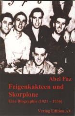 """Zum Buch """"Feigenkakteen und Skorpione"""" von Abel Paz für 14,00 € gehen."""
