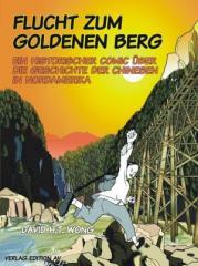 """Zum Buch """"Flucht zum Goldenen Berg"""" von David H.T. Wong für 19,90 € gehen."""