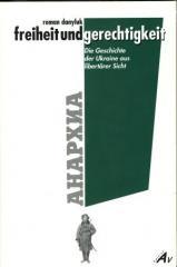 """Zum Buch """"Freiheit und Gerechtigkeit"""" von Roman Danyluk für 11,00 € gehen."""