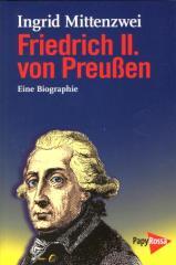 """Zum Buch """"Friedrich II. von Preußen"""" von Ingrid Mittenzwei für 16,90 € gehen."""