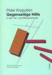 """Zum Buch """"Gegenseitige Hilfe in der Tier- und Menschenwelt"""" von Peter Kropotkin für 16,00 € gehen."""