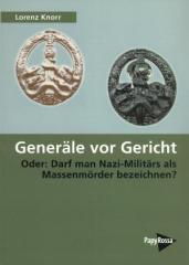 """Zum Buch """"Generäle vor Gericht"""" von Lorenz Knorr für 18,00 € gehen."""