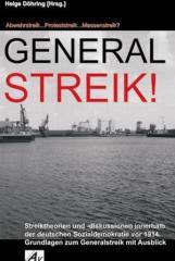 """Zum Buch """"Generalstreik!"""" von Helge Döhring für 14,00 € gehen."""