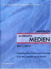 """Zum Buch """"Handbuch der ALTERNATIVmedien 2011/2012"""" von Bernd Hüttner, Christiane Leidinger und Gottfried Oy (Hrsg.) für 22,00 € gehen."""