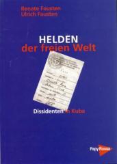 """Zum Buch """"Helden der freien Welt"""" von Renate Fausten und Ulrich Fausten für 12,00 € gehen."""