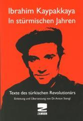 """Zum Buch """"Ibrahim Kaypakkaya - In stürmischen Jahren"""" von Ibrahim Kaypakkaya  Einleitung und Übersetzung von Dr. Anton Stengl für 13,00 € gehen."""