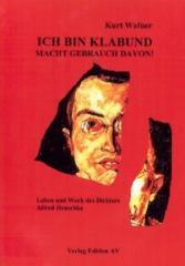"""Zum Buch """"Ich bin Klabund. Macht Gebrauch davon"""" von Kurt Wafner für 10,80 € gehen."""