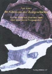 """Zum Buch """"Im Glashaus der Zeitgeschichte"""" von Fred Kautz für 12,50 € gehen."""