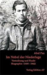"""Zum Buch """"Im Nebel der Niederlage"""" von Abel Paz für 16,00 € gehen."""