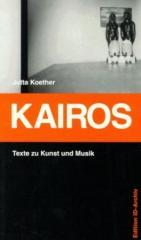 """Zum Buch """"Kairos"""" von Jutta Koether für 12,00 € gehen."""