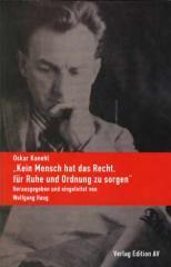 """Zum Buch """"Kein Mensch hat das Recht, für Ruhe und Ordnung zu sorgen"""" von Oskar Kanehl für 18,00 € gehen."""
