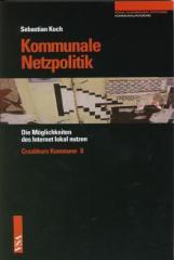 """Zum Buch """"Kommunale Netzpolitik"""" von Sebastian Koch für 7,50 € gehen."""