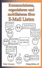 """Zum Buch """"Kommunizieren, organisieren und mobilisieren über E-Mail-Listen"""" von Katja Cronauer für 11,80 € gehen."""