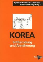 """Zum Buch """"Korea auf dem Weg zur Einheit"""" von Hyondok Choe, Lutz Drescher und Rainer Werning für 16,00 € gehen."""