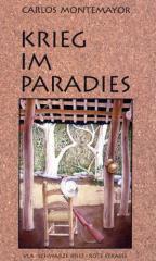 """Zum Buch """"Krieg im Paradies"""" von Montemayor und Carlos für 20,50 € gehen."""